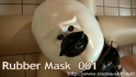 Rubber Mask 001